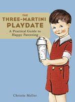 Three_martini_playdate