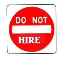 DO NOT HIRE