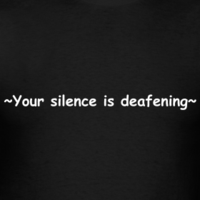 Your-silence-is-deafening-men-s-tee_design